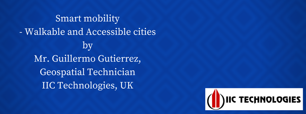 Smart mobility - Walkable and accessible cities